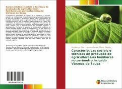 Características sociais e técnicas de produção de agricultores/as familiares no perímetro irrigado Várzeas de Sousa