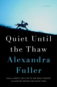 Quiet Until the Thaw - Fuller, Alexandra