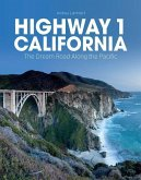 Highway 1 California: The Dream Road Along the Pacific