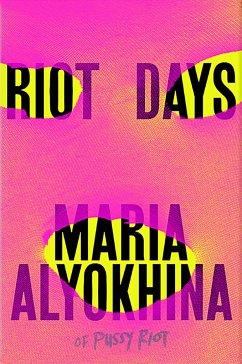 Riot Days - Alyokhina, Maria