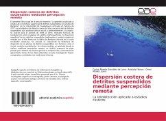 Dispersión costera de detritos suspendidos mediante percepción remota