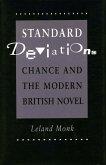 Standard Deviations: Chance and the Modern British Novel