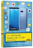 Dein Samsung Galaxy S8 und S8+ - Einfach alles können