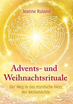 Advents- und Weihnachtsrituale - Ruland, Jeanne