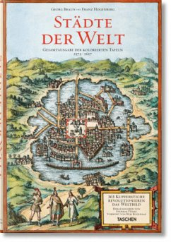 Braun/Hogenberg. Städte der Welt; . - Füssel, Stephan;Braun, Georg;Hogenberg, Franz