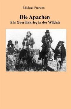 Die Apachen - Franzen, Michael