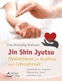 Jin Shin Jyutsu - Heilströmen für Resilienz und Lebensfreude
