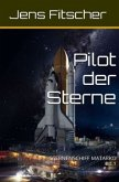 Pilot der Sterne (STERNENSCHIFF MATARKO 1)
