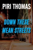 Down These Mean Streets (eBook, ePUB)