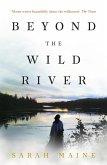 Beyond the Wild River (eBook, ePUB)