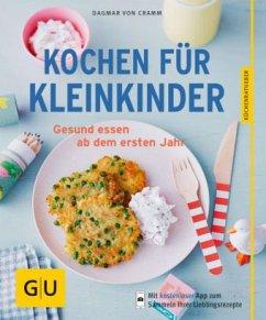 Kochen für Kleinkinder (Mängelexemplar) - Cramm, Dagmar von