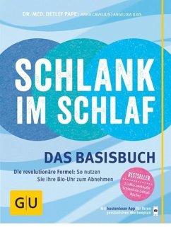 Schlank im Schlaf - das Basisbuch (Mängelexemplar) - Pape, Detlef; Cavelius, Anna; Ilies, Angelika