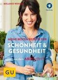 Meine besten Rezepte für Schönheit und Gesundheit aus dem ARD-Buffet (Mängelexemplar)