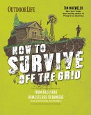 How to Survive Off the Grid (eBook, ePUB)