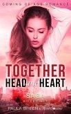 Together Head and Heart Saga - Coming of Age Romance (Boxed Set) (eBook, ePUB)