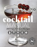 The Complete Cocktail Manual (eBook, ePUB)