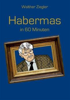 Habermas in 60 Minuten (eBook, ePUB)