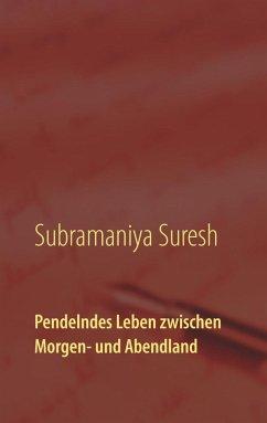Pendelndes Leben zwischen Morgen- und Abendland (eBook, ePUB)