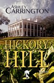 Hickory Hill (eBook, ePUB)
