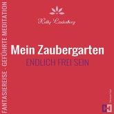 Mein Zaubergarten - Fantasiereise - Geführte Meditation (MP3-Download)