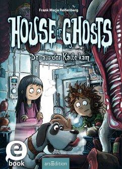 Der aus der Kalte kam / House of Ghosts Bd.2