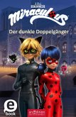 Der dunkle Doppelgänger / Miraculous Bd.2 (eBook, ePUB)
