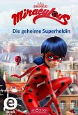Die geheime Superheldin / Miraculous Bd.1 (eBook, ePUB)
