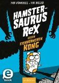 Hamstersaurus Rex gegen Eichhörnchen Kong (eBook, ePUB)