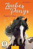 Magischer Galopp / Zauberponys Bd.3 (eBook, ePUB)