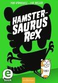 Hamstersaurus Rex (eBook, ePUB)