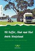 Mit Koffer, Kind und Kiwi durch Neuseeland (eBook, PDF)
