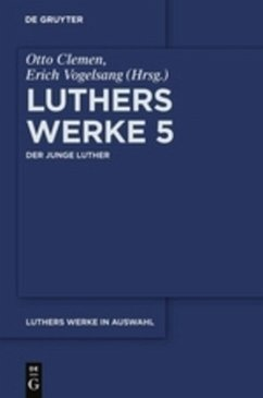 Martin Luther: Luthers Werke 5 - Luther, Martin