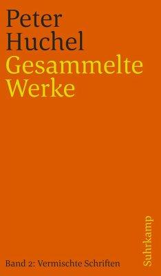 Vermischte Schriften - Huchel, Peter