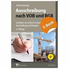 Ausschreibung nach VOB und BGB - E-Book (PDF) (eBook, PDF) - Henning, Achim