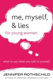 Me, Myself, and Lies for Young Women (eBook, ePUB)