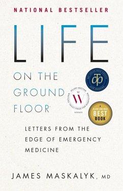 Life on the Ground Floor (eBook, ePUB) - Maskalyk, James