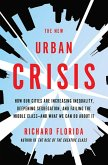 The New Urban Crisis (eBook, ePUB)