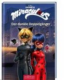 Der dunkle Doppelgänger / Miraculous Bd.2