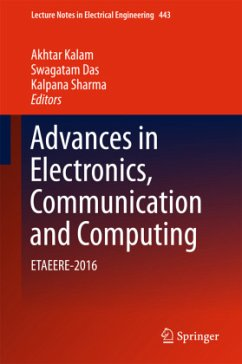 9789811047640 - Herausgegeben von Kalam, Akhtar; Das, Swagatam; Sharma, Kalpana: Advances in Electronics, Communication and Computing - Book