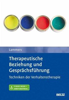 Therapeutische Beziehung und Gesprächsführung - Lammers, Claas-Hinrich