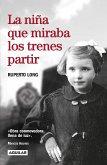 La Niña Que Miraba Los Trenes Partir / The Girl Who Watched the Trains Leave
