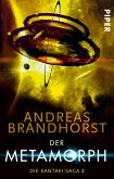 Der Metamorph / Die Kantaki-Saga Bd.2