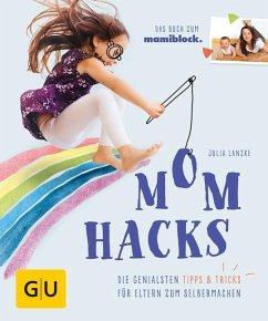 Mom Hacks - Lanzke, Julia
