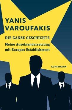 Die ganze Geschichte - Varoufakis, Yanis