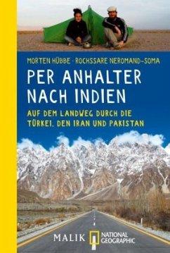 Per Anhalter nach Indien - Hübber, Morten; Neromand-Soma, Rochssare