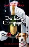 Der letzte Champagner / Professor Bietigheim Bd.5