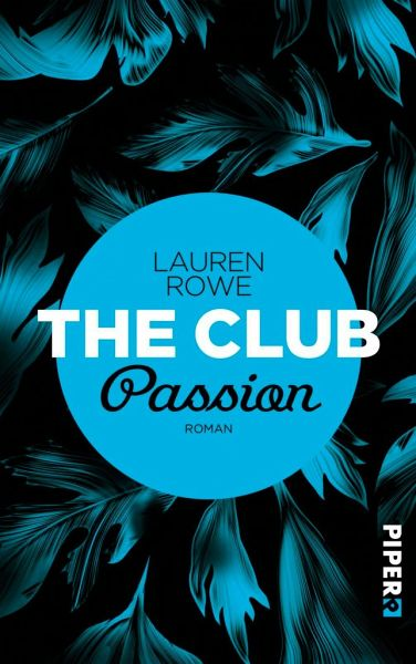 Passion / The Club Bd.7 - Rowe, Lauren