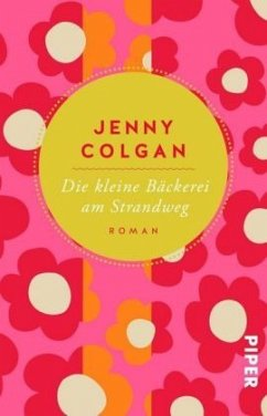 Die kleine Bäckerei am Strandweg / Bäckerei am Strandweg Bd.1 - Colgan, Jenny