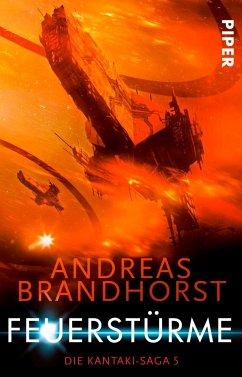 Feuerstürme / Die Kantaki-Saga Bd.5 - Brandhorst, Andreas