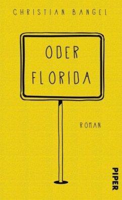 Oder Florida - Bangel, Christian